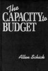 The Capacity To Budget - Allen Schick