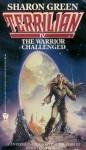The Warrior Challenged: (Terrilian IV) - Sharon Green