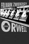 Folwark zwierzęcy - George Orwell