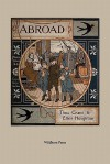 Abroad (Illustrated Edition) - Thomas Crane, Ellen Houghton