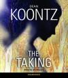 The Taking - Arl Meyers, Dean Koontz