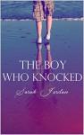The Boy Who Knocked - Sarah Jordan