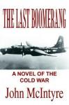 The Last Boomerang - John McIntyre