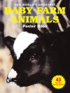 The World's Greatest Baby Farm Animals Poster Book - Samantha Johnson, Daniel Johnson