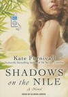 Shadows on the Nile - Kate Furnivall, Alison Larkin