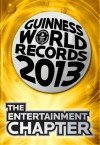 Guinness World Records 2013 - The Entertainment Chapter - Guinness World Records