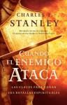 Cuando El Enemigo Ataca / When The Enemy Strikes (Stanley, Charles) - Charles F. Stanley