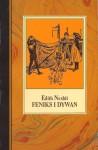 Feniks i dywan - E. Nesbit, Irena Tuwim