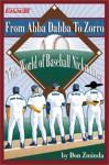 From ABBA-Dabba to Zorro: The World of Baseball Nicknames - Stats Publishing