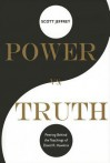 Power vs. Truth: Peering Behind the Teachings of David R. Hawkins - Scott Jeffrey