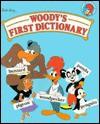 Woody's First Dictionary - Deborah Kovacs