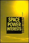 Space Power Interests - Peter Hayes