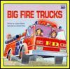 Big Fire Trucks (Trade) - Joanne Barkan