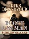 Border Snakes - Peter Brandvold