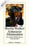 Schwarze Diamanten: Der dritte Fall für Bruno, Chef de police (German Edition) - Martin Walker, Michael Windgassen