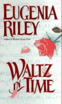 Waltz in Time - Eugenia Riley