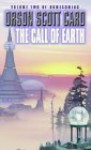The Call Of Earth (Homecoming) - Orson Scott Card