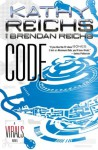 Code: A Virals Novel - Kathy Reichs, Brendan Reichs