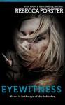Eyewitness - Rebecca Forster