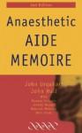 Anaesthetic Aide Memoire - John Hall