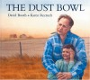 The Dust Bowl - David W. Booth