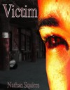 Victim - Nathan Squiers
