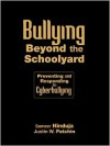 Bullying Beyond the Schoolyard: Preventing and Responding to Cyberbullying - Sameer Hinduja