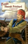 Pirate Hannah Pritchard: Captured! - Bonnie Pryor