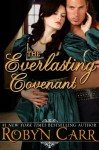 The Everlasting Covenant - Robyn Carr