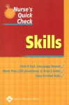 Nurse's Quick Check: Skills - Lippincott Williams & Wilkins, Carol Turkington, Springhouse