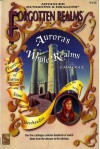 Aurora's Whole Realms Catalogue (Accessory, Forgotten Realms Game) - Anne B. Brown, J. Robert King, Tim Beach, Karen S. Boomgarden, David Zeb Cook, Jeff Grubb, Julia Martin, Colin McComb, Thomas Reid, Steven Schend
