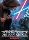 Star Wars: The Life and Legend of Obi-WAN Kenobi - Ryder Windham