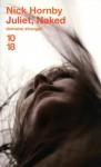 Juliet, Naked (Poche) - Nick Hornby, Christine Barbaste