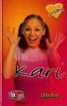Kari (Herzklopfen, #3) - Libba Bray, Gabi Lichtner