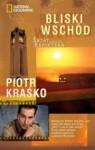 Bliski Wschód. Świat według reportera - Piotr Kraśko