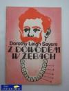 Z dowodem w zębach : opowiadania - Dorothy Leigh Sayers