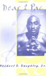 Dear 2 Pac: Letters to A Son - Herbert D. Daughtry Sr.