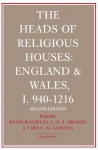 The Heads of Religious Houses: England and Wales, I 940 1216 - David Knowles, C.N.L. Brooke
