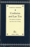 Confucius and Lao Tzu: The Analects of Confucius - Arthur Waley