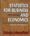 Statistics for Business and Economics: Problesm, Exercises, and Case Studies - Edwin Mansfield