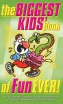 The Biggest Kids' Book of Fun Ever! - Gyles Brandreth