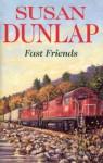 Fast Friends - Susan Dunlap