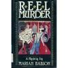 Reel Murder - Marian Babson
