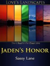 Jaden's Honor - sassy lane