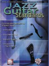 Jazz Guitar Standards -- A Complete Approach to Playing Tunes - Corey Christiansen