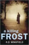 A Killing Frost - R.D. Wingfield