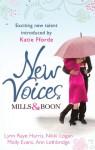 Mills & Boon New Voices - Lynn Raye Harris, Nikki Logan, Molly Evans, Ann Lethbridge