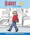 Harriet the Spy - Louise Fitzhugh, Anne Bobby