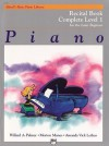 Alfred's Basic Piano Course Recital Book: Complete 1 (1a/1b) - Alfred Publishing Company Inc.