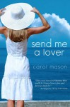 Send Me A Lover - Carol Mason